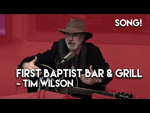 "Tim Wilson Sings ""First Baptist Bar and Grill"""
