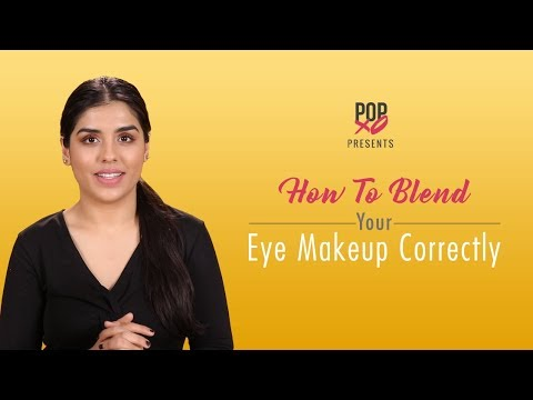 How To Blend Your Eye Makeup Correctly - POPxo