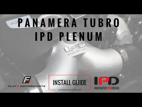 Panamera Turbo IPD Plenum Install Guide (How-To)
