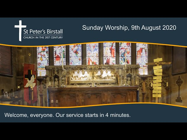 Online worship, 9th August 2020