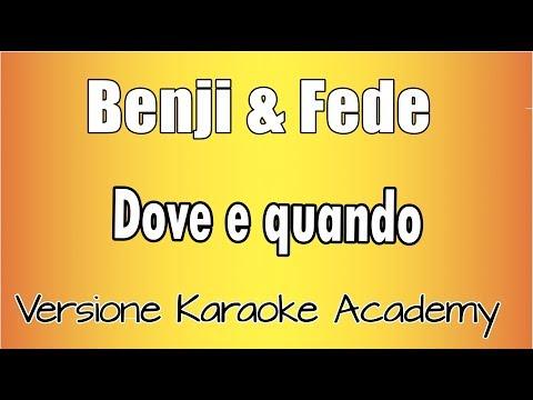 Karaoke Italiano  - Benji & Fede - Dove E Quando