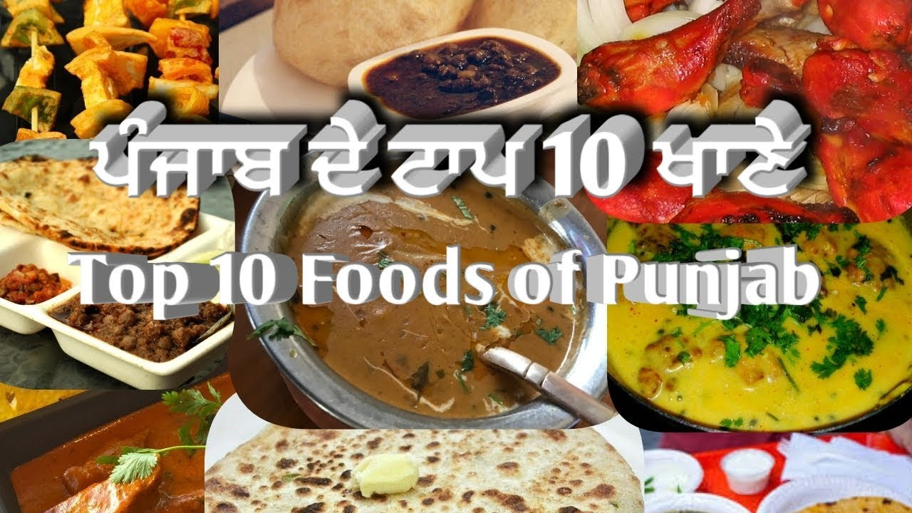 Top 10 Foods of Punjab, Top 10 Punjabi Foods