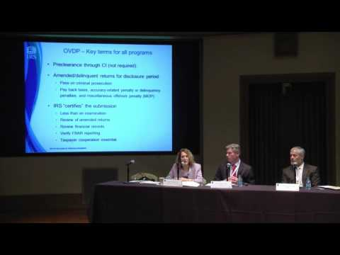 USDPITI 2015: Panel 10: Current Practical Problems for Taxpayers in OVDP and Streamlined