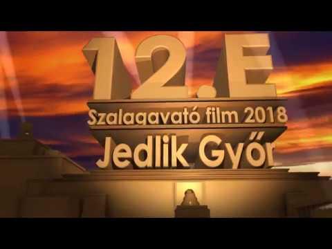12.E Jedlik Győr Szalagavató film 2018