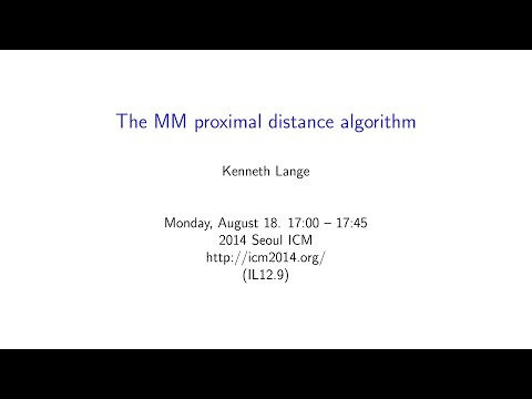 ICM2014 VideoSeries IL12.9: Kenneth Lange on Aug18Mon