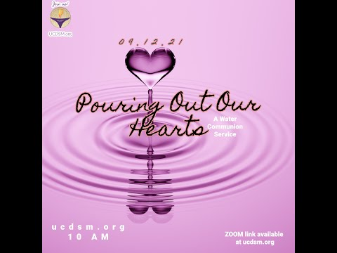 Pouring Out Our Hearts Service Sept 12 2021