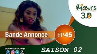 MOEURS  - Saison 2 - Episode 45 : la bande annonce