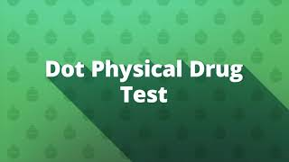 Rosquist : Dot Physical Drug Test