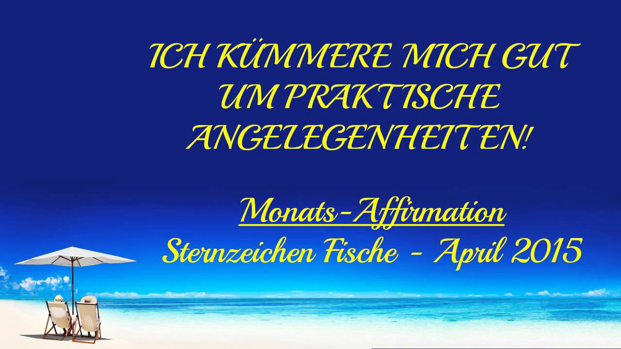 neu sternzeichen fische monats affirmation april 2015 astrologie horoskop youtube. Black Bedroom Furniture Sets. Home Design Ideas