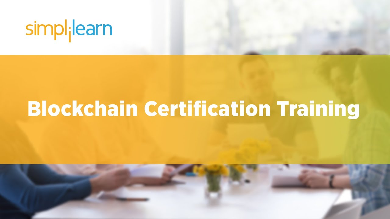 Blockchain Certification | Blockchain Training Online Course