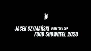 FOOD SHOWREEL 2020 by FOOD DIRECTOR / DOP Jacek Szymanski #table top #BE MY GUEST