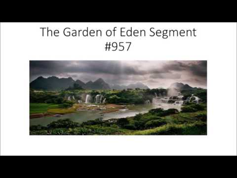 The Return of the Garden of Eden Segment #957,958