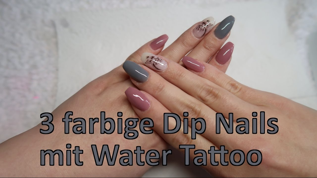 3 farbige DIP NAILS mit WATER TATTOO | NUGENESIS - YouTube