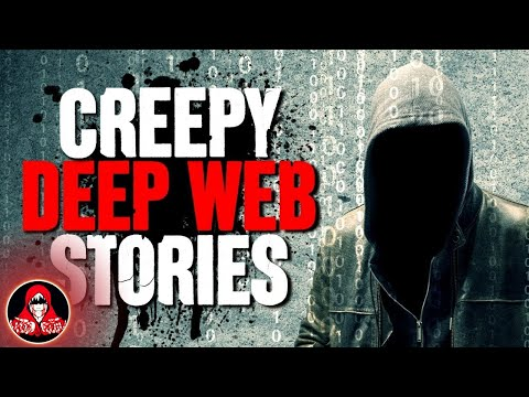 5 Disturbing DARK WEB Stories - Darkness Prevails