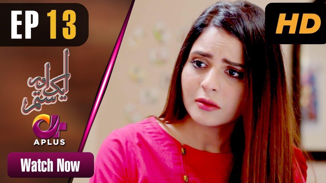Aik Aur Sitam - Episode 13 Aplus May 15