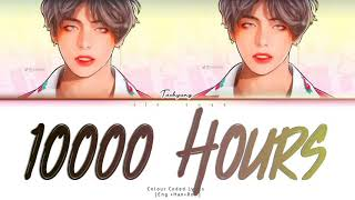 """How would BTS Taehyung sing """"10000 Hours"""" cover by Jungkook Fanmade"""