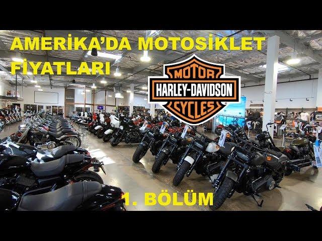 Amerika'da Motosiklet Fiyatları 2018: Harley-Davidson 1. Bölüm