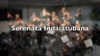 Serenata Indaiatubana com Orquestra Sinfônica de Indaiatuba. Música: Hanspeter Reimann