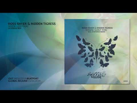Ross Rayer & Hidden Tigress - When I Lost You (Extended Mix)