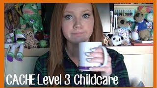 cache level 3 childcare all you need to know