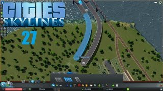 Cities Skylines #27 - Projekt Autobahn [Let´s Play CITIES SKYLINES]