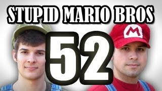 Stupid Mario Brothers - Episode 52