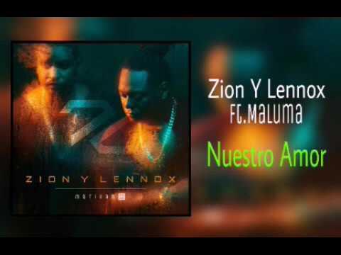 Nuestro Amor - Zión Y Lennox Ft. Maluma (Motiva2)