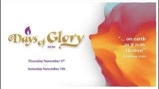 Days Of Glory 2020 | Day 1 Thursday Nov. 5th