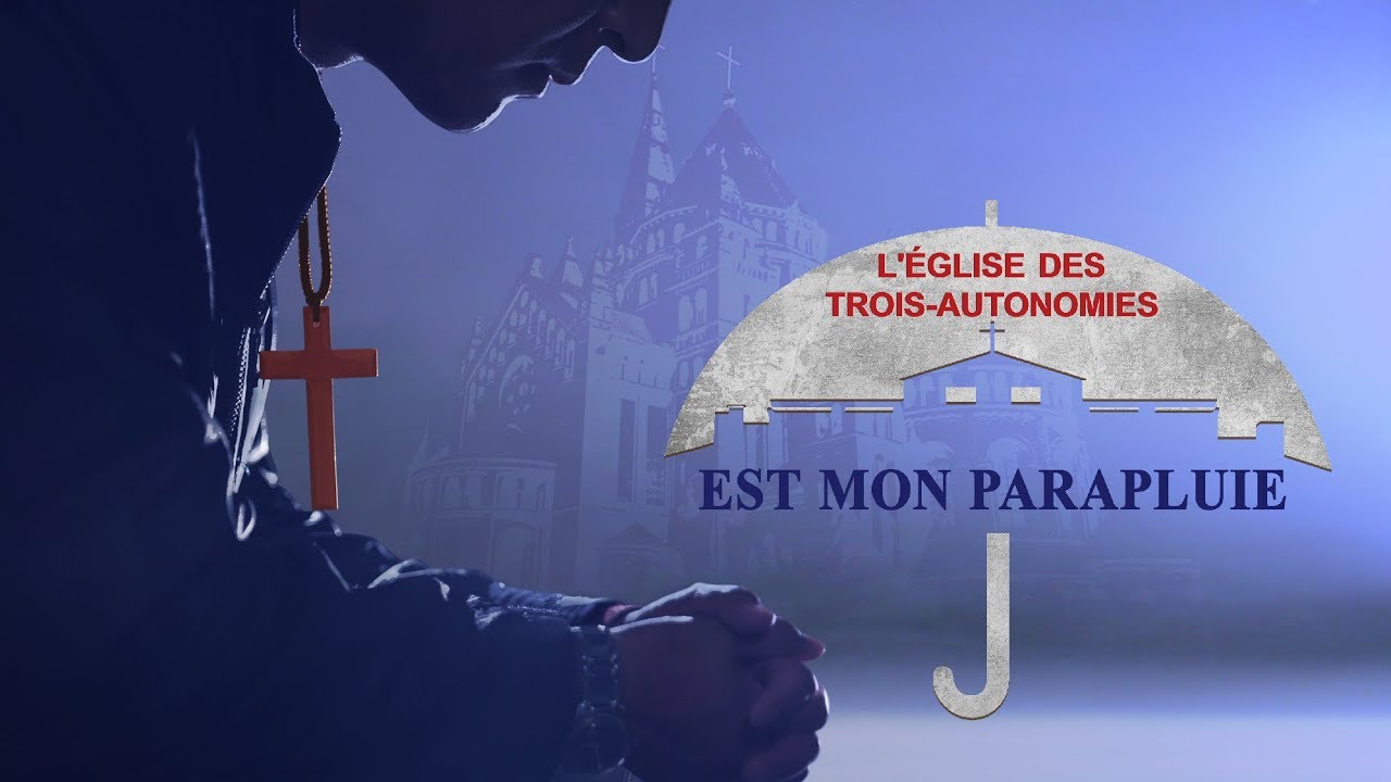 « L'Église des Trois-autonomies est mon parapluie »   Court métrage évangélique