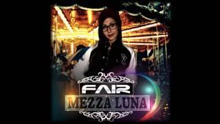 08. Fair - Monotonia Cronica (prod. EchoBeatz) #Mezza Luna