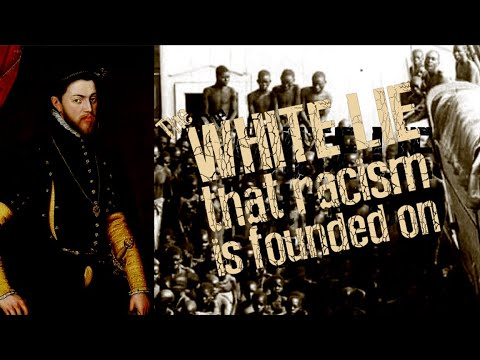 Let's Discuss the Lie That Invented Racism