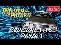 Revisión 1:18 / Colección DeLorean Back To The Future, de Sun Star (1a parte).