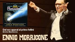 Ennio Morricone - Dal sex appeal al primo fellini - Nuovo Cinema Paradiso (1988)
