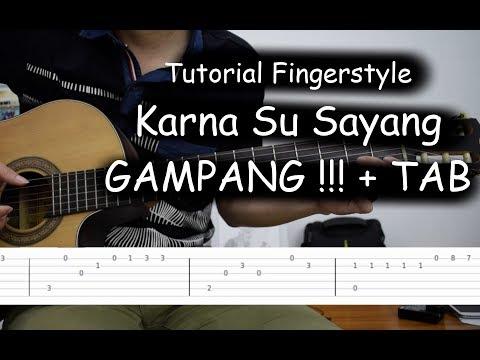 Tutorial Fingerstyle MUDAH (Karna Su Sayang - Near feat. Dian Sorowea)