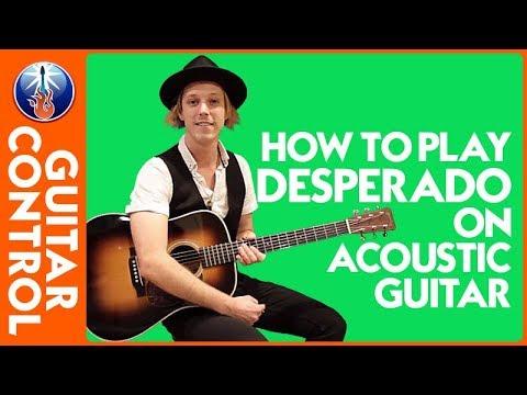 How to Play Desperado on Acoustic Guitar: Eagles Song Lesson | Guitar Control