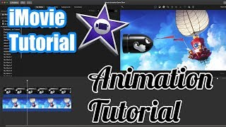 iMovie Tutorial for Mac - How To Do Animation in Apple iMovie