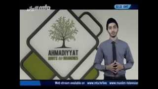 Ahmadiyyat - Roots to Branches (2)