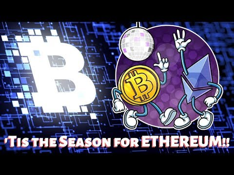 Tis The Season For Ethereum