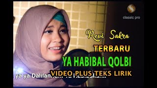 Gambar cover YA HABIBAL QOLBI - SAKRA (OFFICIAL CLIP VIDEO LIRIK)