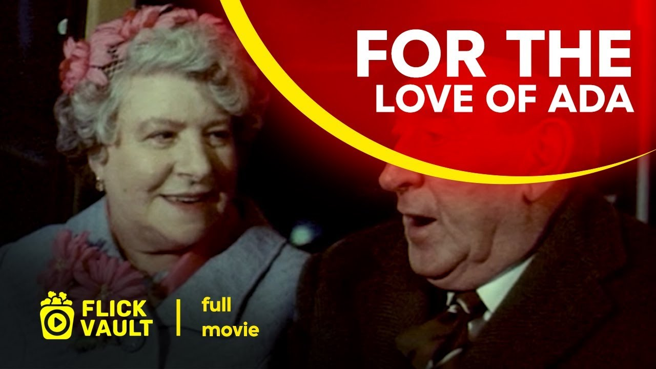 Download For the Love of Ada | Full HD Movies For Free | Flick Vault
