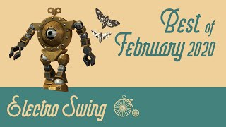 Best of Electro Swing Mix - February 2020