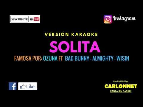 Solita - Ozuna ft Bad Bunny, Almighty & Wisin (Karaoke)