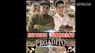 Pegadito - Juanse La R & Hey Papo
