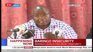 Happening now: Baringo Legislators decry insecurity in the area, claim attackers are known