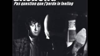 "Bashung. ""Pas Question Que J"