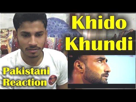 Pakistani Reaction on KHIDO KHUNDI Trailer : Ranjit Bawa : Latest Punjabi Movie