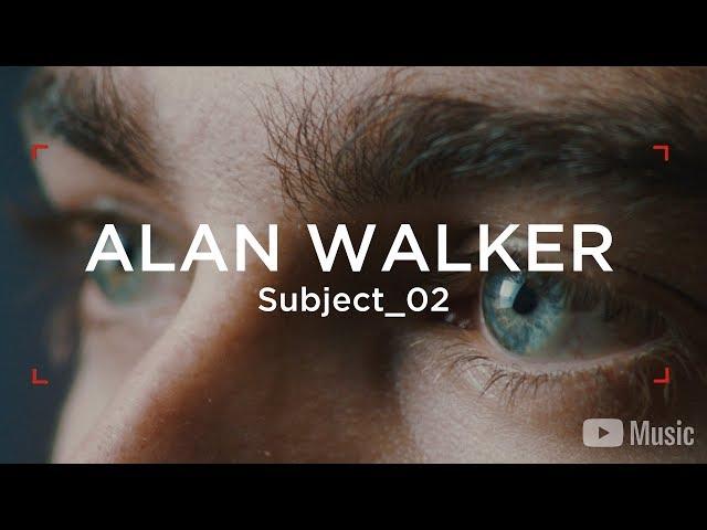 Alan Walker - WAW Subject_02 (Artist Spotlight Stories)
