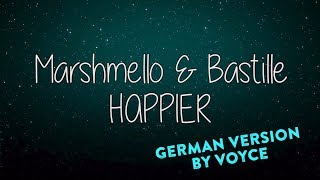 Baixar MARSHMELLO & BASTILLE - HAPPIER (GERMAN VERSION) by Voyce