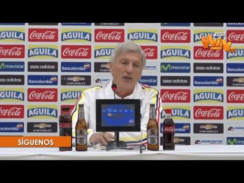 ¡En vivo! Habla José Pékerman, previo al duelo de Colombia contra Venezuela
