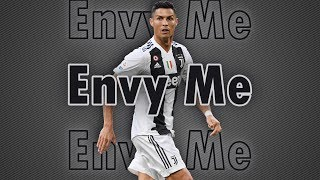 Cristiano Ronaldo - Goals & Skills 2019 - Envy Me